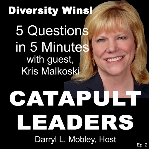 Catapult Leaders Podcast Kris Malkoski