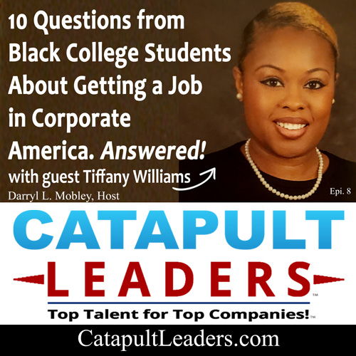 10 Questions from Black College Students about Jobs with Tiffany Williams of Verizon