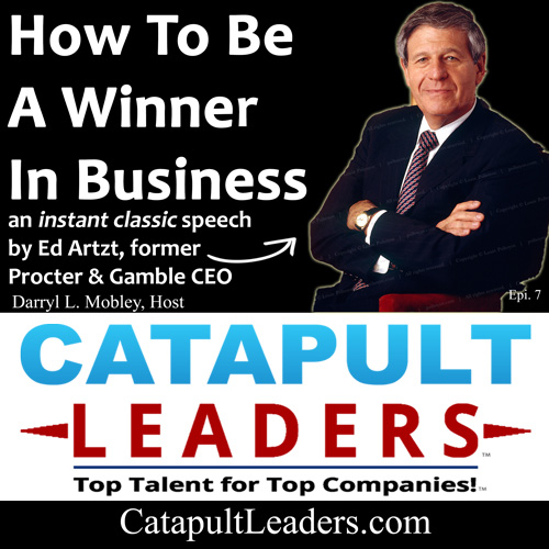 How To Be A Winner in Business Ed Artzt Catapult Leaders