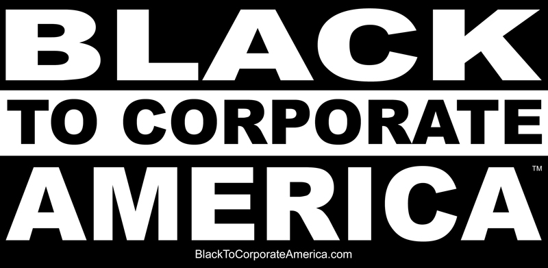 Black To Corporate America