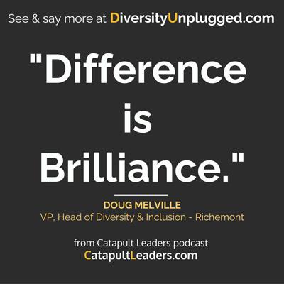 DIversity Unplugged Doug Melville Brilliance