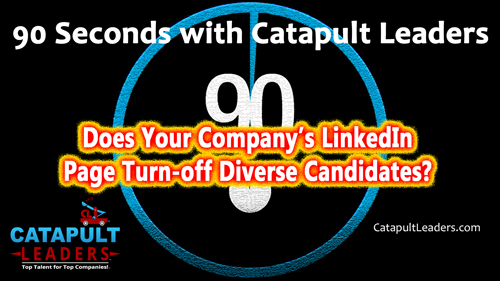 Company LinkedIn Page Turns-Off Diverse Candidates