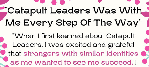 Catapult Leaders is With You Every Step of the Way banner - Catapult Leaders