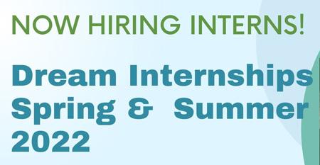 Dream Internships - Spring & Summer 2022